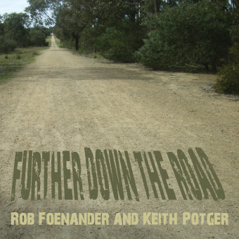 Futher Down the Road CD